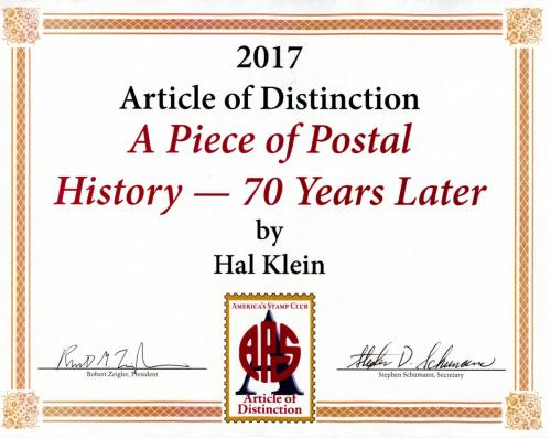 "2017 Recepient, Hal Klein for ""A Piece of Postal History - 70 Years Later"""
